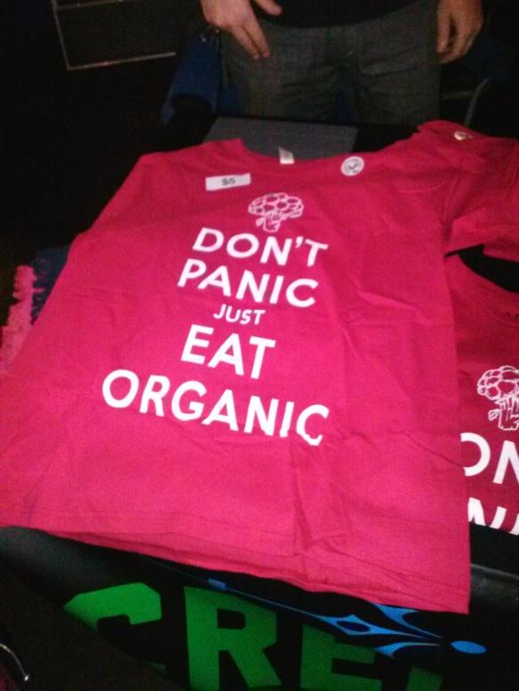"Kingscreen ""Dont Panic Just Eat Organic"" tees."